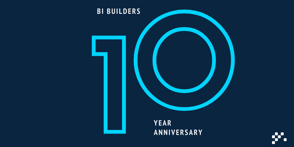 BI Builders 10 Year Anniversary